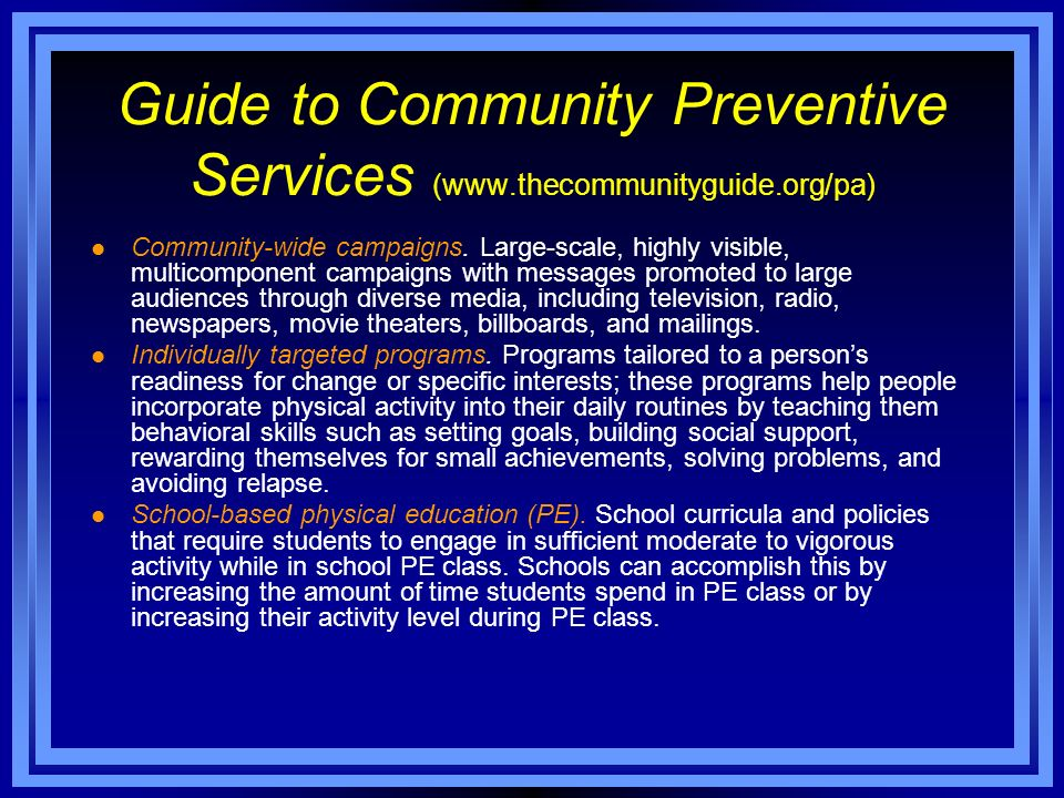 Guide to Community Preventive Services (www.thecommunityguide.org/pa)
