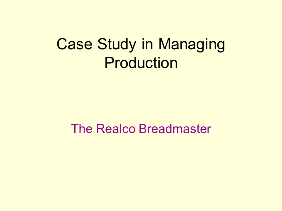 the realco breadmaster Ashford 6: - week 5 - final paper - answered by a verified writing tutor  the realco breadmaster develop a master production schedule for the breadmaker what do .
