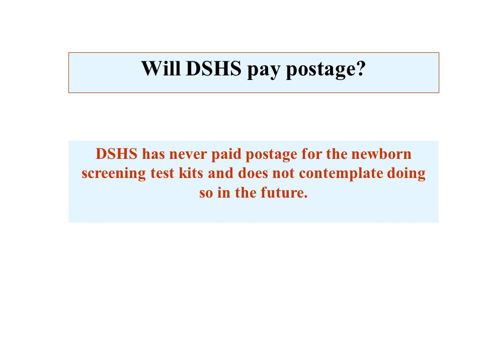 Will DSHS pay postage.