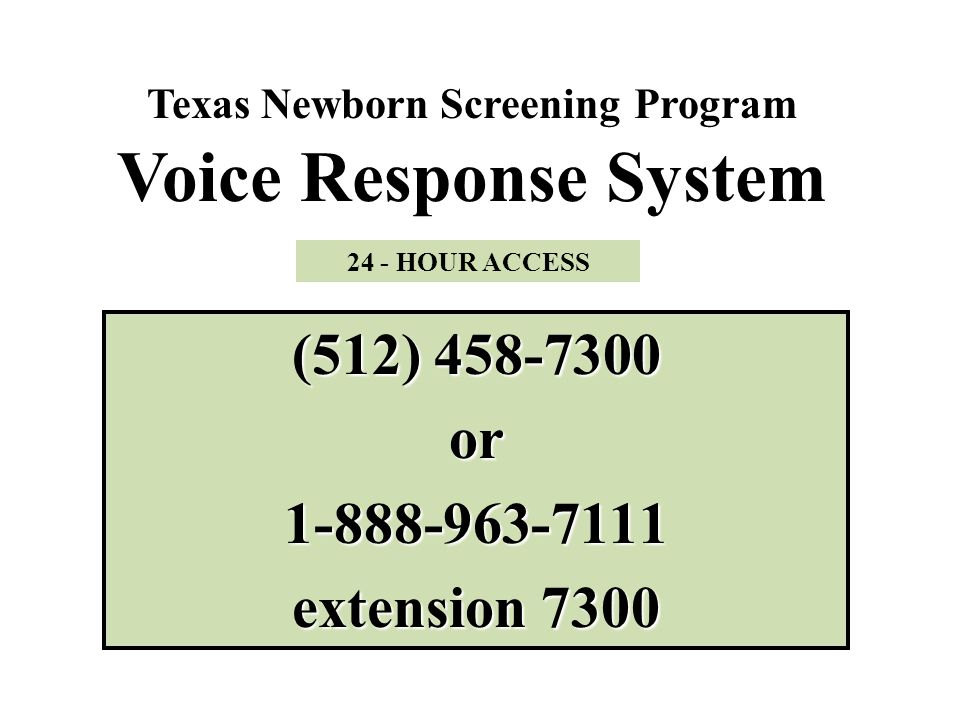Texas Newborn Screening Program Voice Response System