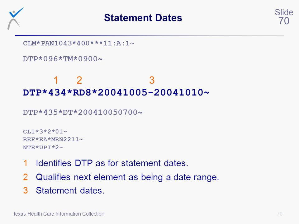 DTP*434*RD8*20041005-20041010~ Statement Dates 1 2 3