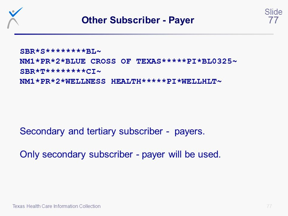 Other Subscriber - Payer