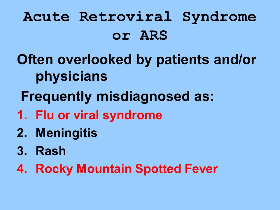Acute Retroviral Syndrome or ARS