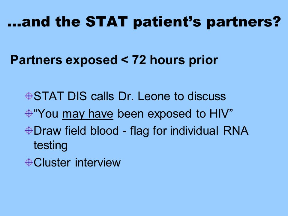 …and the STAT patient's partners