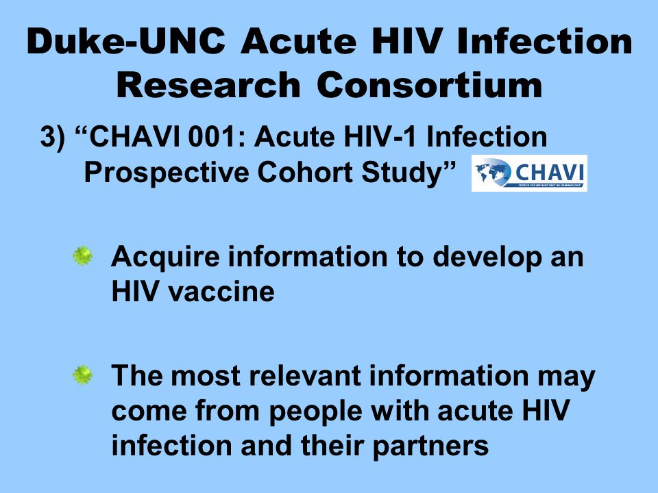 Duke-UNC Acute HIV Infection Research Consortium