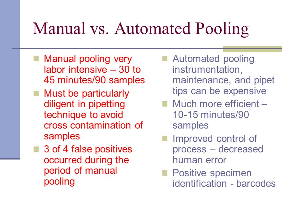 Manual vs. Automated Pooling