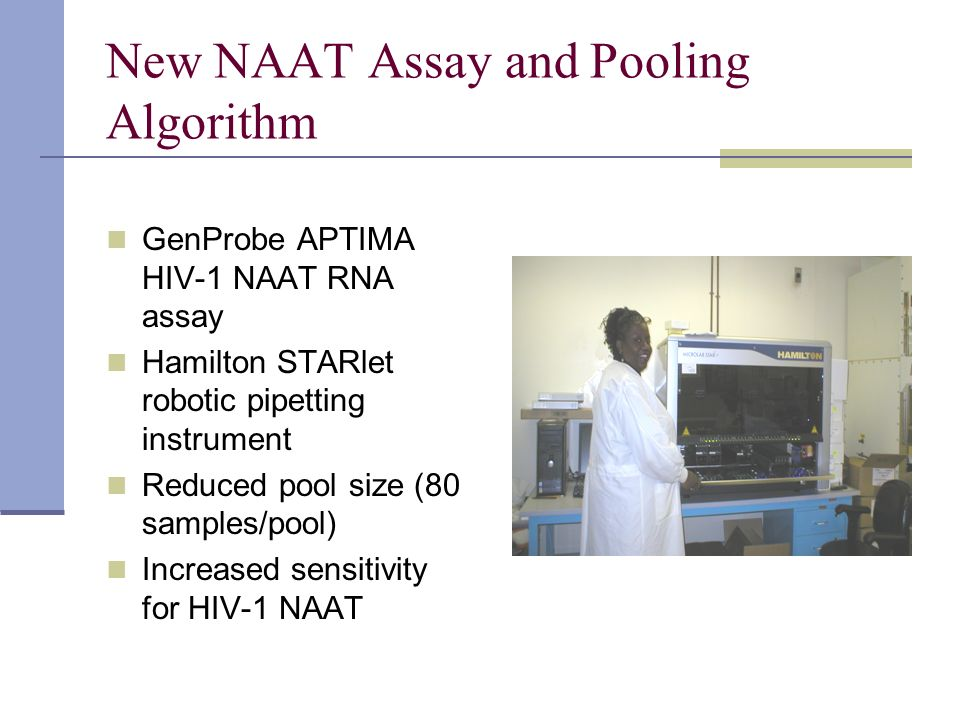 New NAAT Assay and Pooling Algorithm