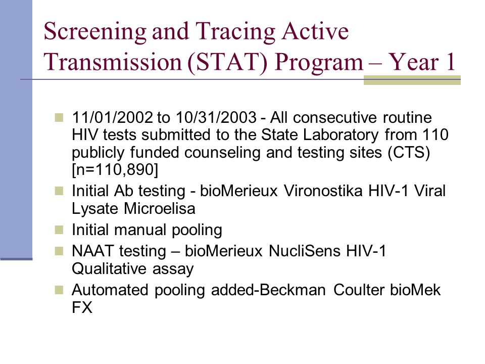 Screening and Tracing Active Transmission (STAT) Program – Year 1