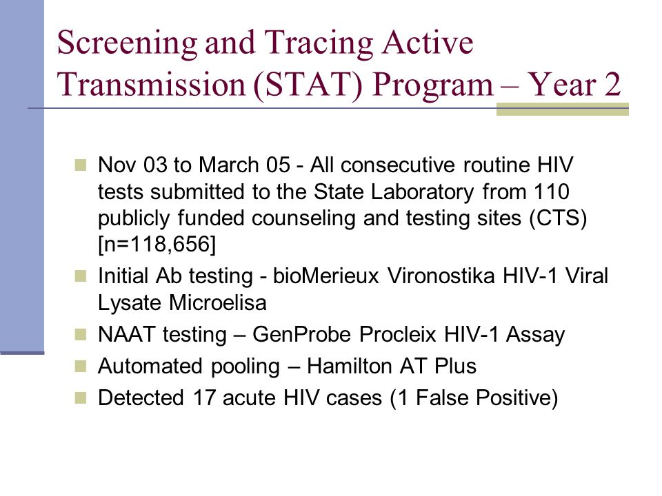Screening and Tracing Active Transmission (STAT) Program – Year 2