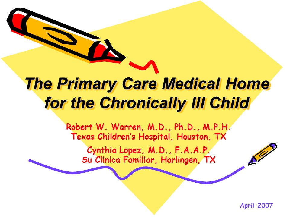 The Primary Care Medical Home for the Chronically Ill Child