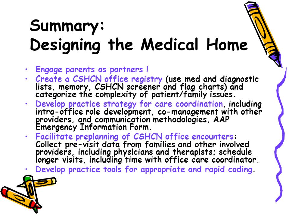 Summary: Designing the Medical Home