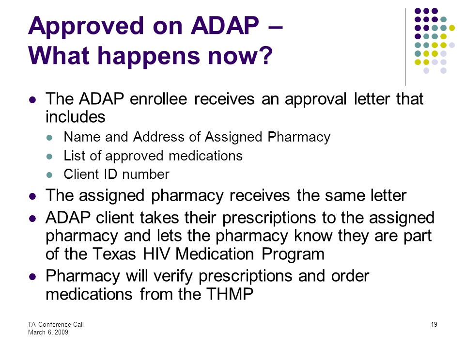 Approved on ADAP – What happens now