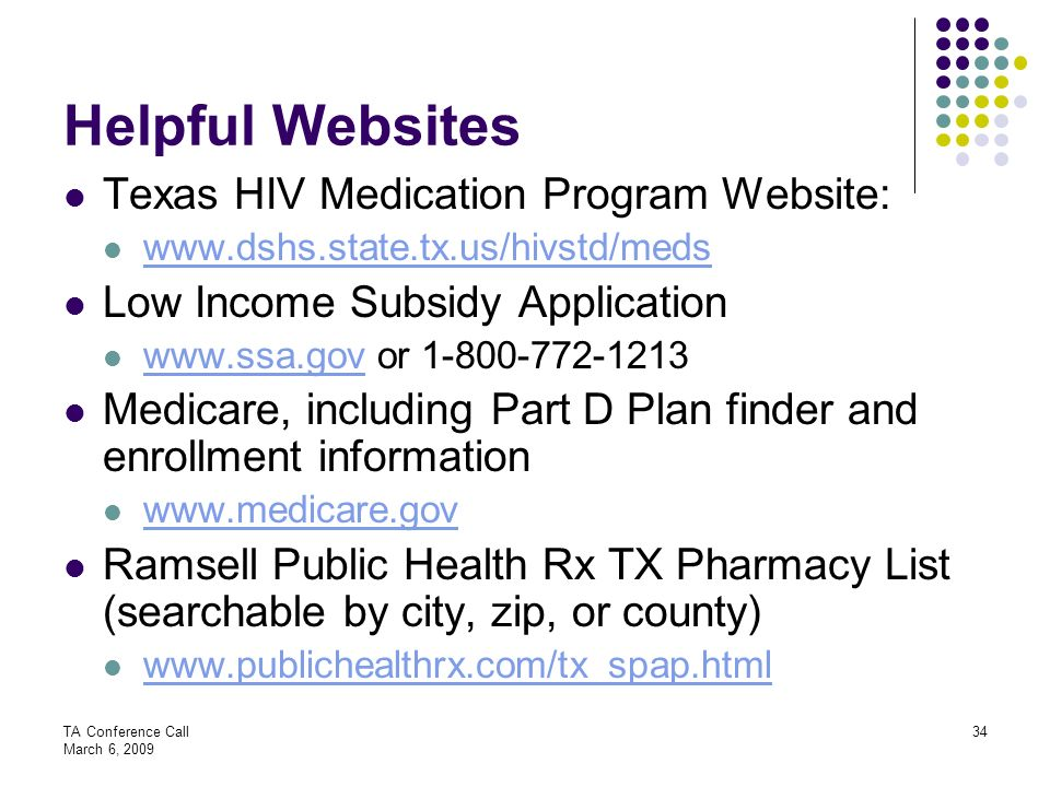 Helpful Websites Texas HIV Medication Program Website: