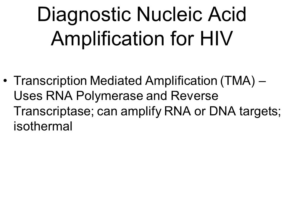 Diagnostic Nucleic Acid Amplification for HIV
