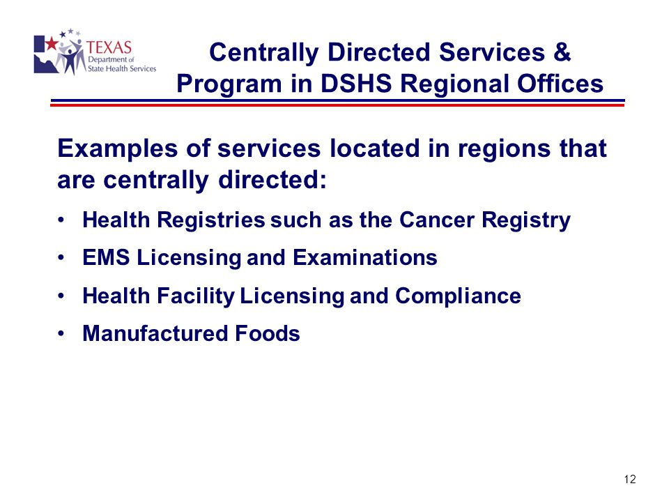 Centrally Directed Services & Program in DSHS Regional Offices