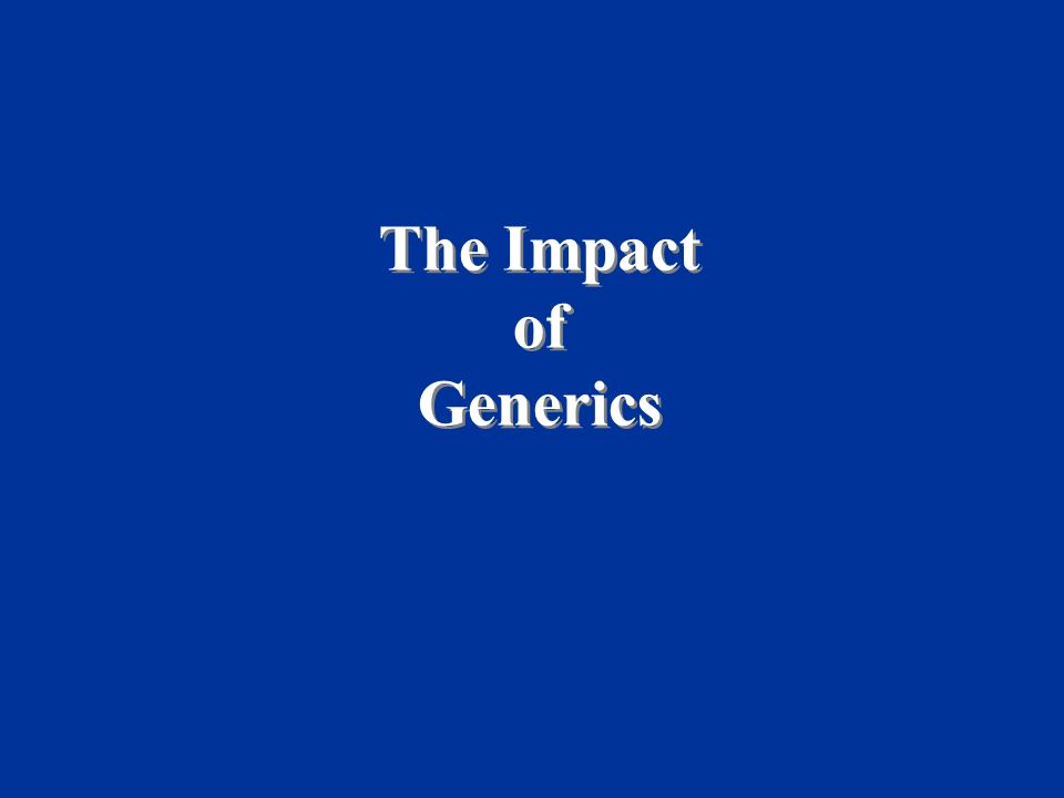 The Impact of Generics