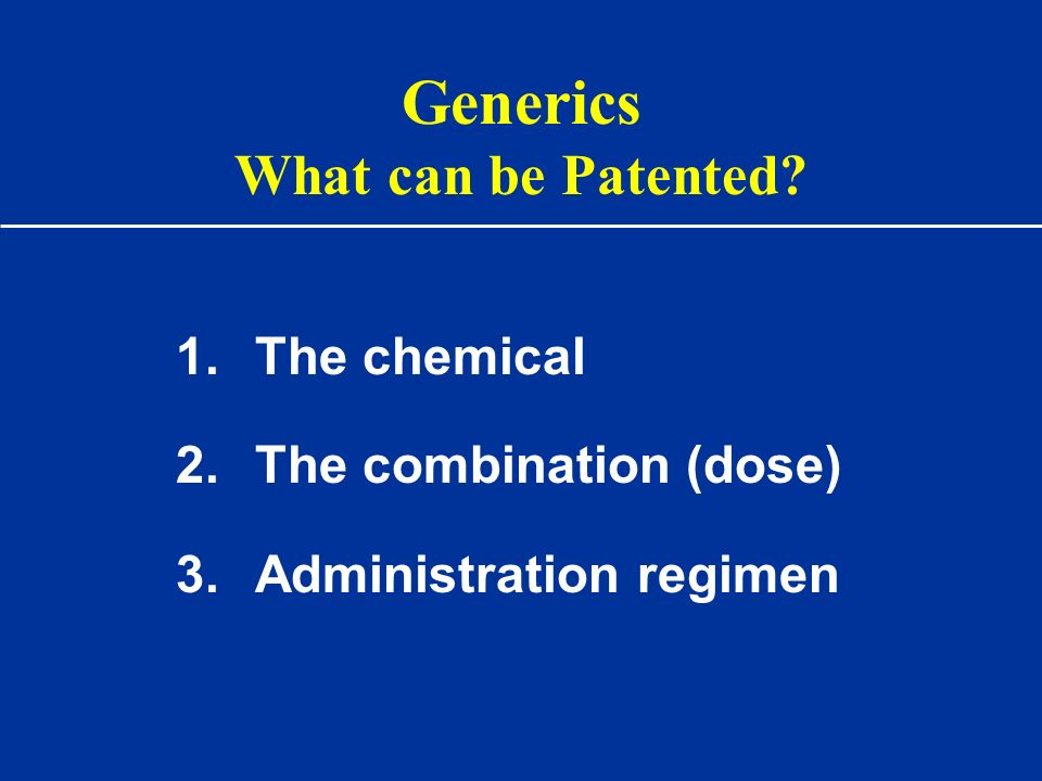Generics What can be Patented