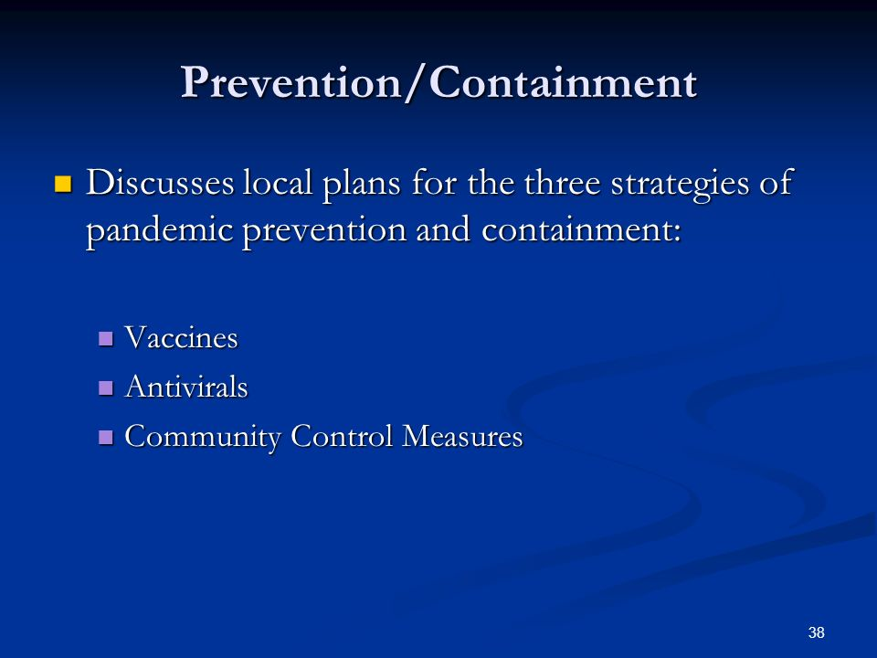 Prevention/Containment
