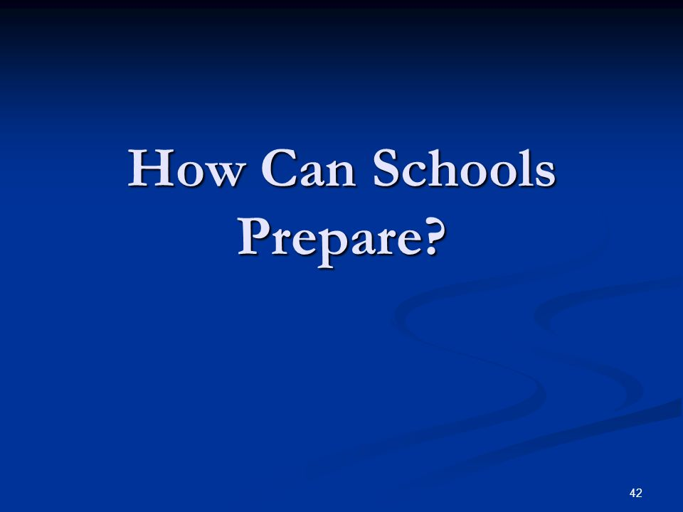 How Can Schools Prepare