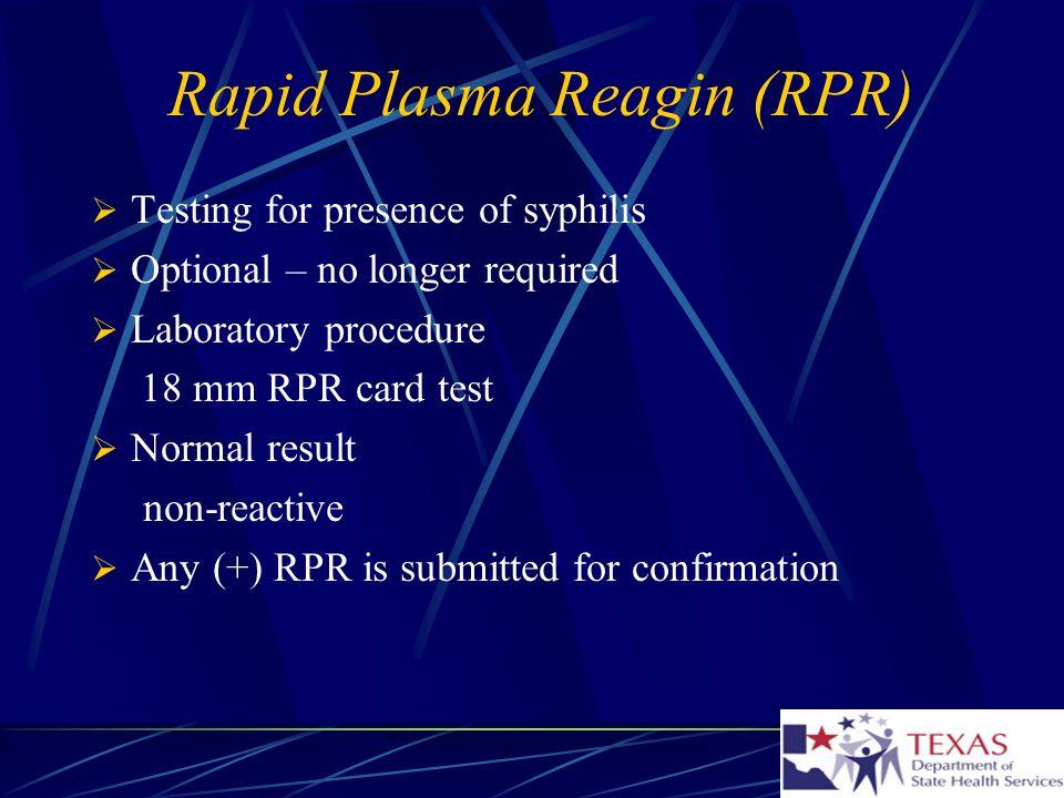 Rapid Plasma Reagin (RPR)