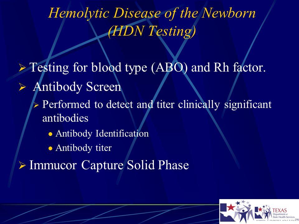 Hemolytic Disease of the Newborn (HDN Testing)
