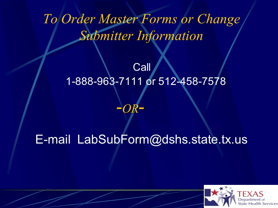 To Order Master Forms or Change Submitter Information