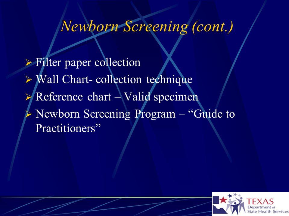 Newborn Screening (cont.)
