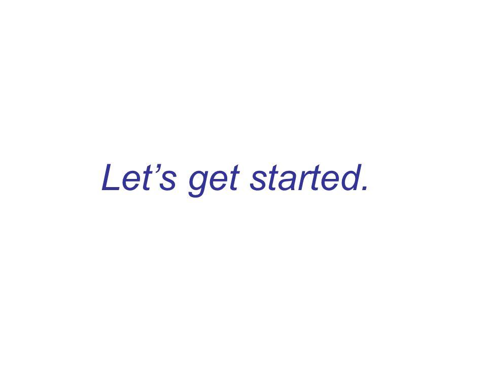 Let's get started.