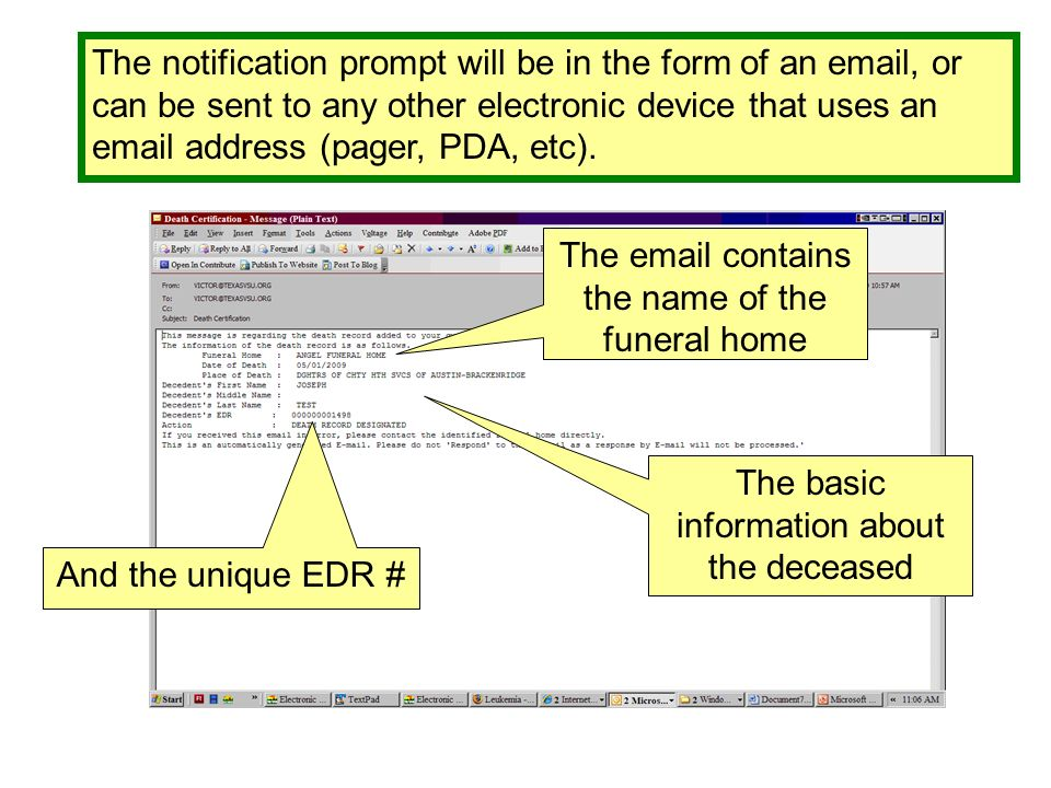 The notification prompt will be in the form of an email, or