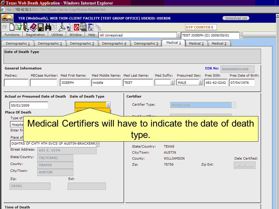 Medical Certifiers will have to indicate the date of death type.