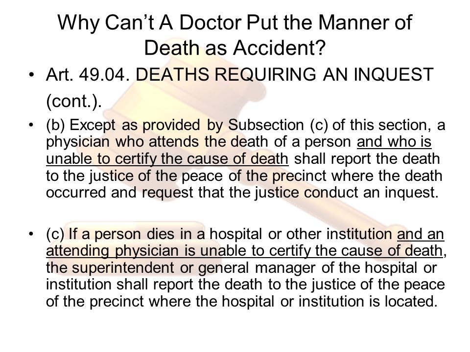 Why Can't A Doctor Put the Manner of Death as Accident