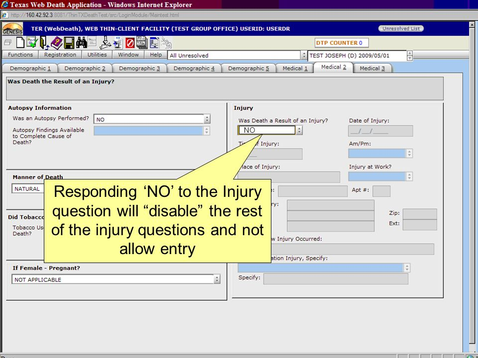 NO Responding 'NO' to the Injury question will disable the rest of the injury questions and not allow entry.