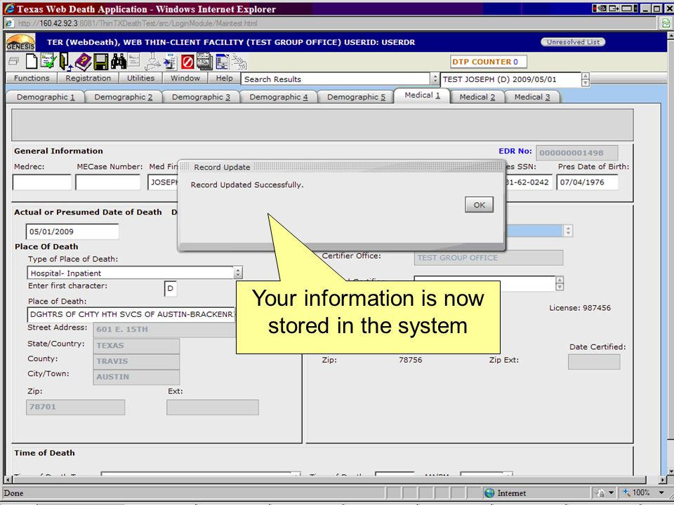 Your information is now stored in the system