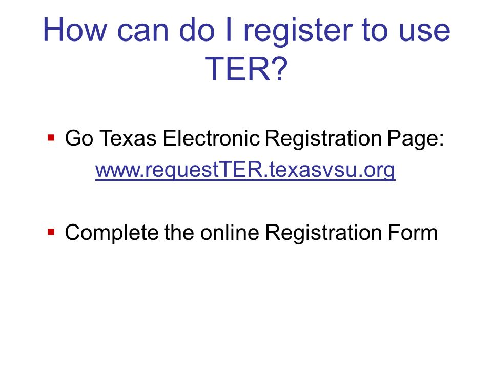 How can do I register to use TER