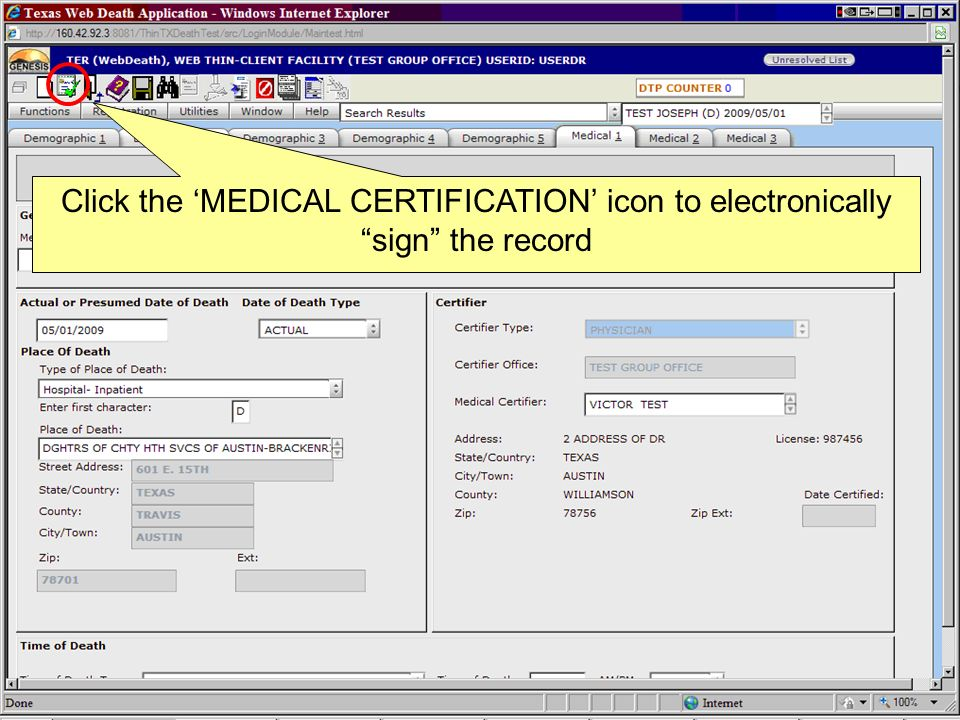 Click the 'MEDICAL CERTIFICATION' icon to electronically sign the record