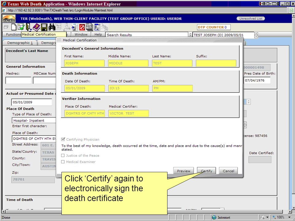 Click 'Certify' again to electronically sign the death certificate