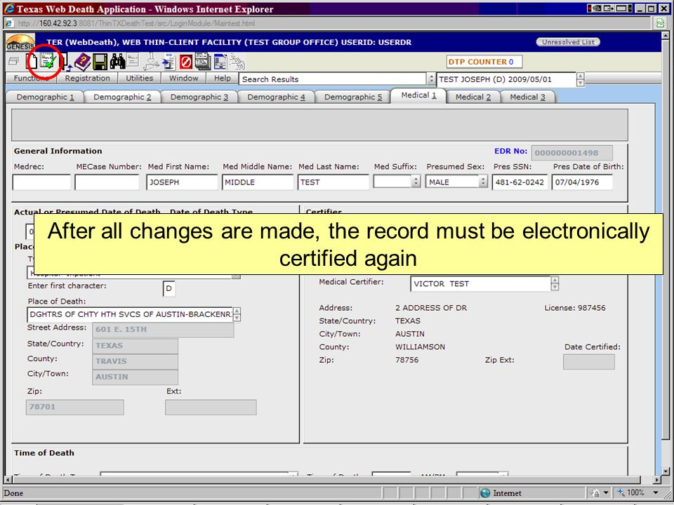 After all changes are made, the record must be electronically certified again