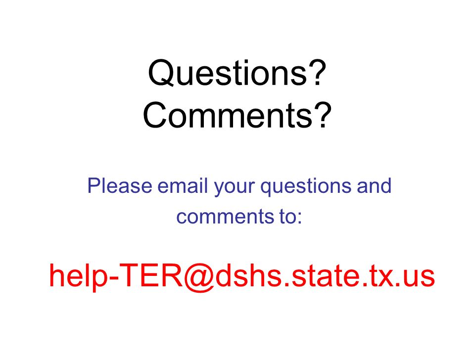 Please email your questions and comments to: