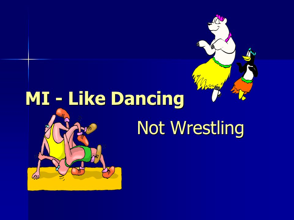 MI - Like Dancing Not Wrestling