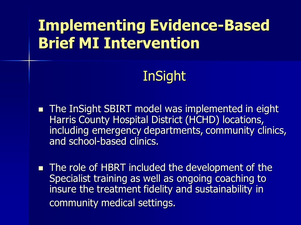 Implementing Evidence-Based Brief MI Intervention