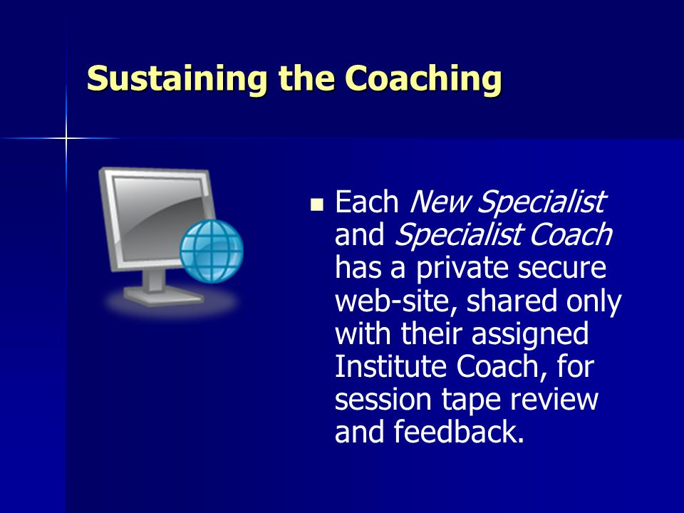 Sustaining the Coaching