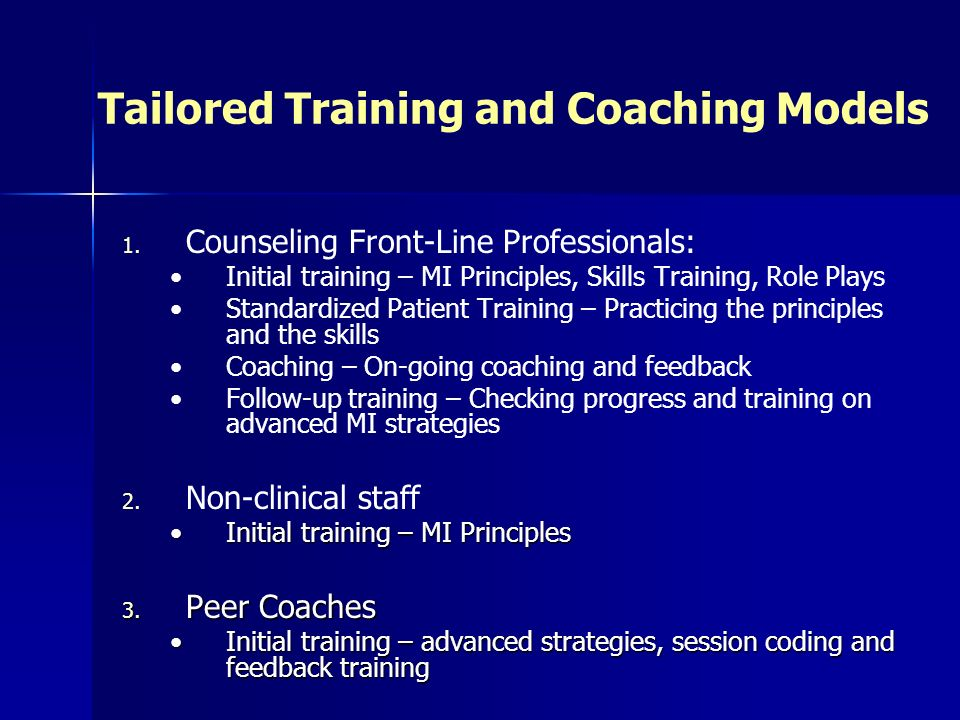 Tailored Training and Coaching Models