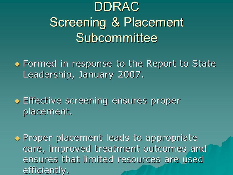 DDRAC Screening & Placement Subcommittee