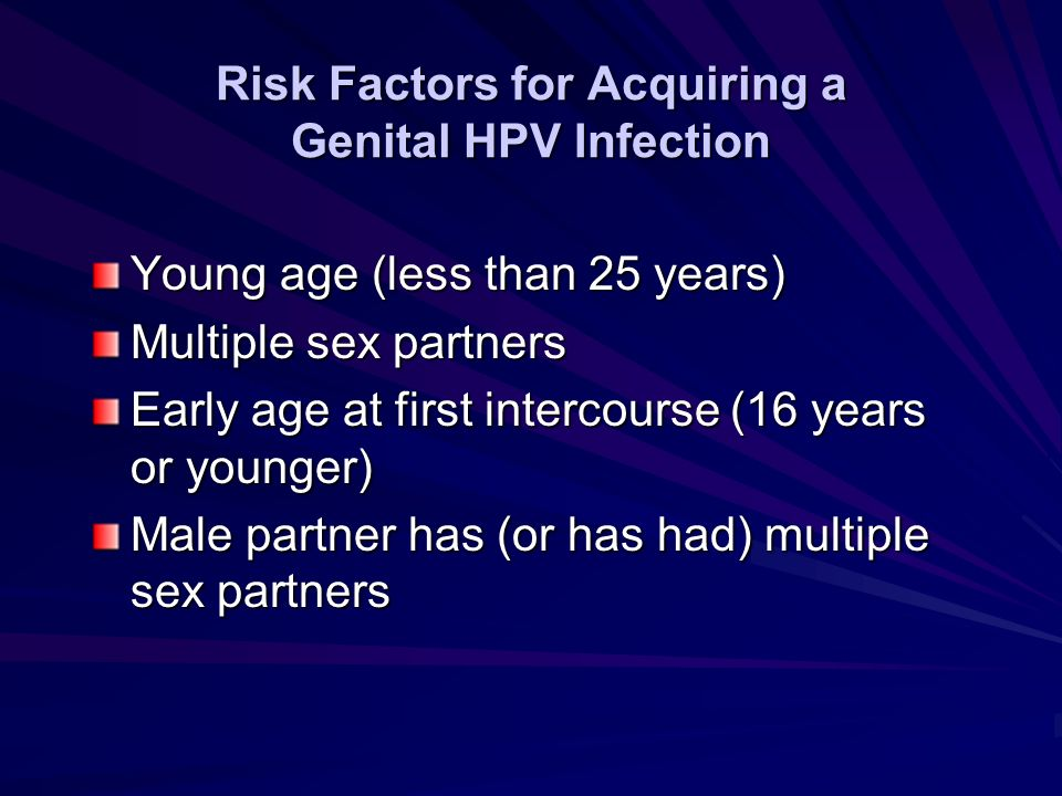 Risk Factors for Acquiring a Genital HPV Infection