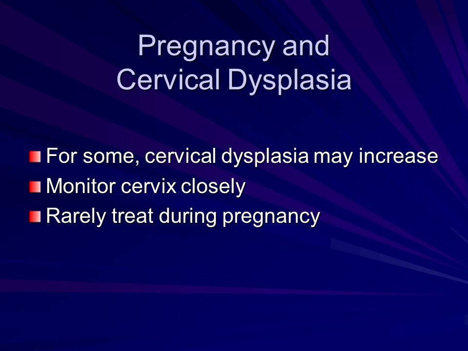 Pregnancy and Cervical Dysplasia
