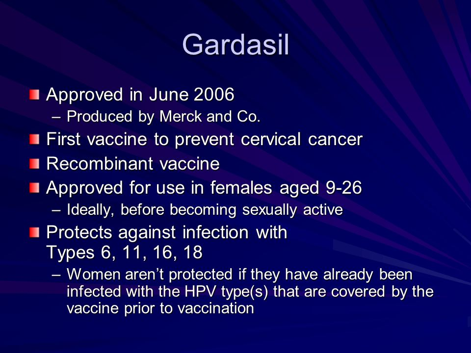 Gardasil Approved in June 2006