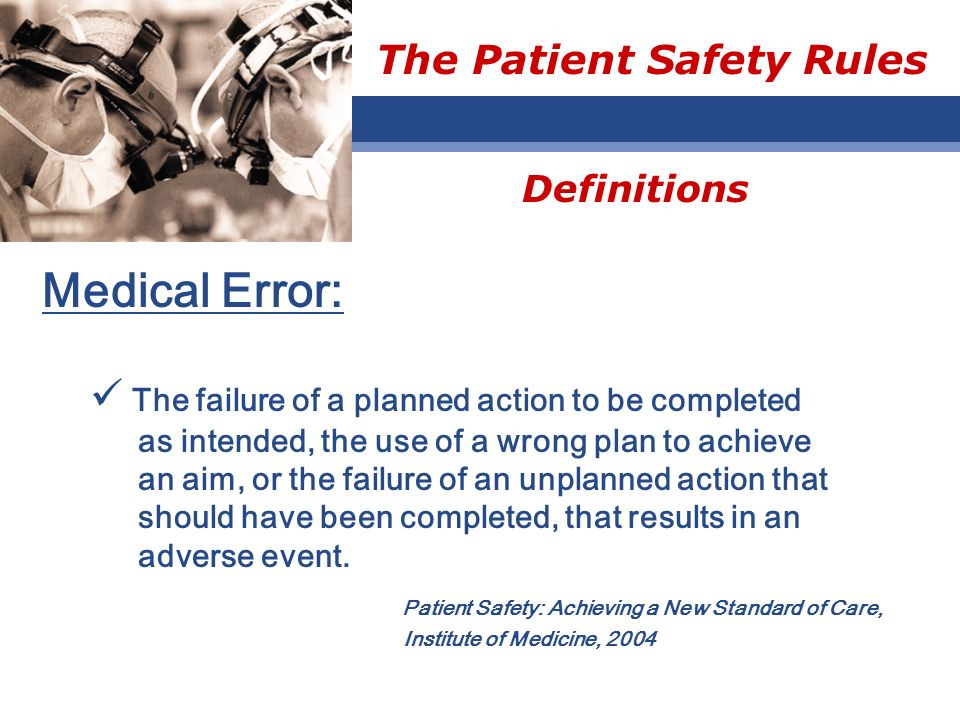 The Patient Safety Rules