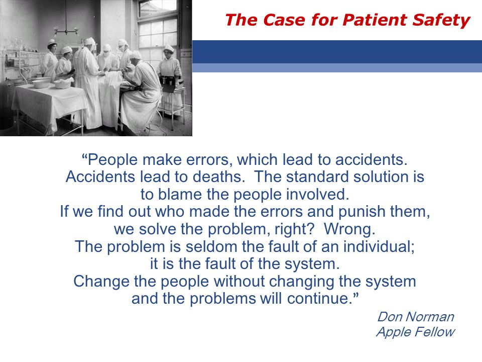 The Case for Patient Safety