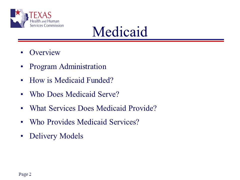 Medicaid Overview Program Administration How is Medicaid Funded
