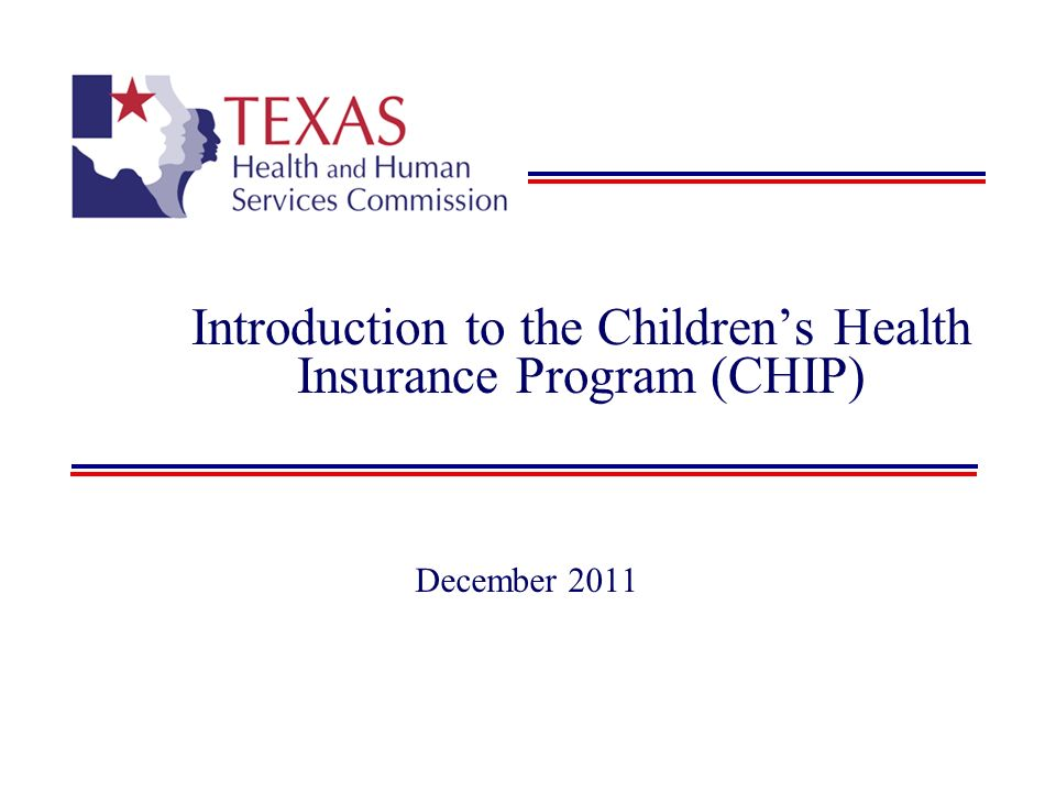 Introduction to the Children's Health Insurance Program (CHIP)